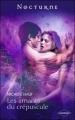 Couverture Le Pacte des vampires, tome 4 : Les amants du crépuscule Editions Harlequin (Nocturne) 2010