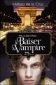 Couverture Les vampires de Manhattan, tome 4 : Le baiser du vampire Editions Albin Michel 2009