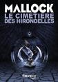Couverture Chroniques barbares, tome 3 : Le Cimetière des hirondelles Editions Fleuve (Noir) 2016