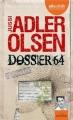 Couverture Département V, tome 04 : Dossier 64 Editions Audiolib (Suspense) 2015