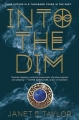 Couverture Into The Dim Editions Harcourt 2016