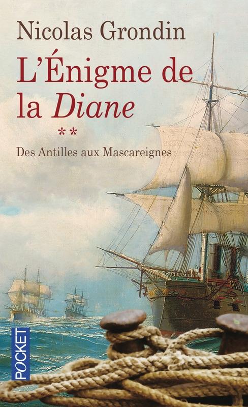 Couverture L'énigme de la Diane : des Antilles aux Mascareignes