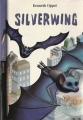 Couverture Silverwing, tome 1 : Silverwing / Silverwing : Les ailes de la nuit Editions Bayard (Poche) 2005