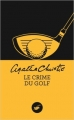 Couverture Le Crime du golf Editions du Masque 2014