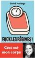 Couverture Fuck les régimes Editions Payot 2016