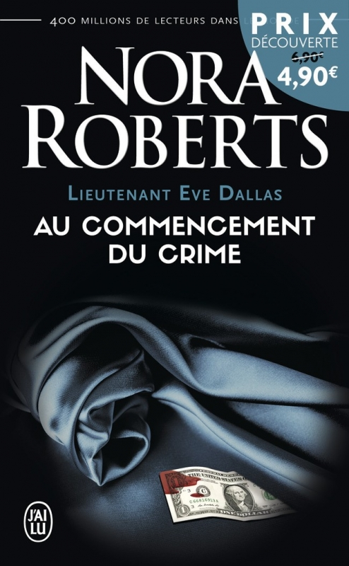 Couverture Lieutenant Eve Dallas, tome 01 : Au commencement du crime