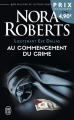 Couverture Lieutenant Eve Dallas, tome 01 : Au commencement du crime Editions J'ai Lu 2016