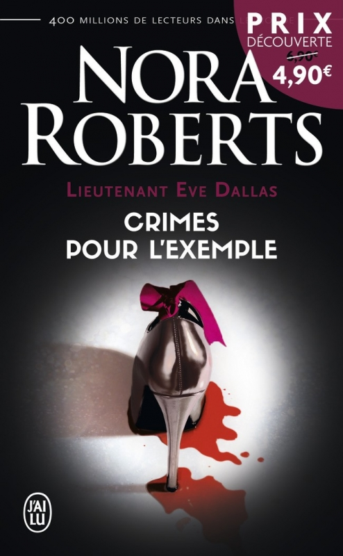 Couverture Lieutenant Eve Dallas, tome 02 : Crimes pour l'exemple