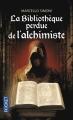 Couverture La bibliothèque perdue de l'alchimiste Editions Pocket 2014