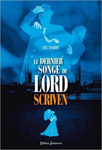 Couverture Le dernier songe de lord Scriven