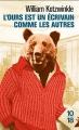 Couverture L'ours est un écrivain comme les autres Editions 10/18 2016