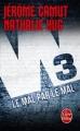 Couverture W3, tome 2 : Le mal par le mal Editions Le Livre de Poche (Thriller) 2016