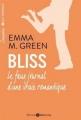Couverture Bliss, le faux journal d'une vraie romantique, intégrale, tome 1 Editions Addictives 2015