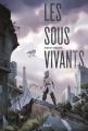 Couverture Les sous-vivants Editions Seuil 2016