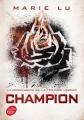 Couverture Legend, tome 3 : Champion Editions Le Livre de Poche (Jeunesse) 2016