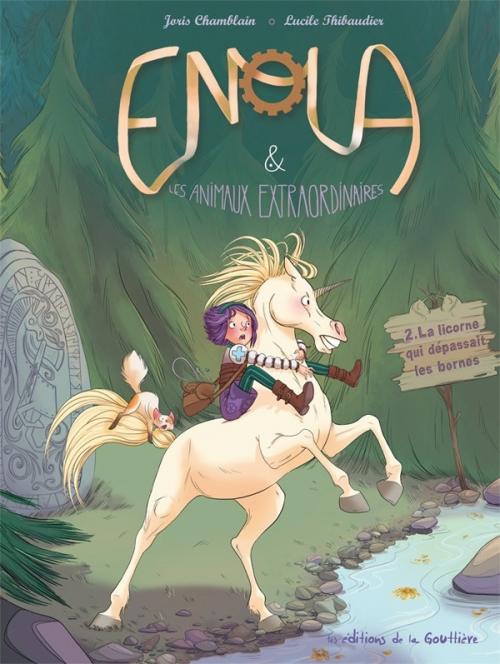 Couverture Enola & les animaux extraordinaires, tome 2 : La licorne qui dépassait les bornes