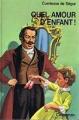 Couverture Quel amour d'enfant ! Editions Casterman 1980