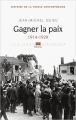 Couverture Histoire de la France contemporaine, tome 05 : Gagner la paix 1914-1929 Editions Seuil (L'univers historique) 2015