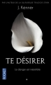 Couverture Most Wanted, tome 1 : Te désirer Editions Pocket (Erotique) 2016