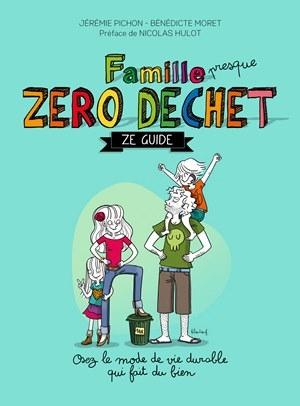 Couverture Famille (presque) Zéro Déchet - Ze Guide