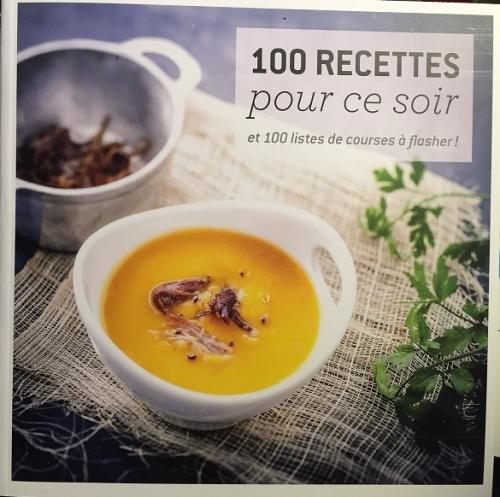 100 recettes pour ce soir