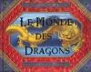 Couverture Le monde des dragons Editions Des Deux coqs d'or 2008