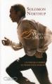Couverture 12 ans dans l'esclavage / 12 years a slave / Esclave pendant 12 ans Editions Michel Lafon (Document) 2014