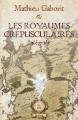 Couverture Les Royaumes Crépusculaires, intégrale Editions Mnémos (Intégrales) 2016