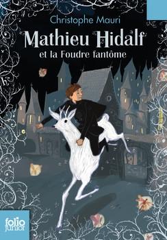 Couverture Mathieu Hidalf, tome 2 : Mathieu Hidalf et la foudre fantôme