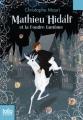 Couverture Mathieu Hidalf, tome 2 : Mathieu Hidalf et la foudre fantôme Editions Folio  (Junior) 2014
