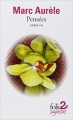 Couverture Pensées pour moi-même Editions Folio  (2 € - Sagesses) 2006