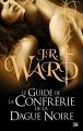 Couverture La confrérie de la dague noire : Le guide officiel Editions Bragelonne 2015