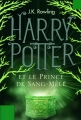 Couverture Harry Potter, tome 6 : Harry Potter et le prince de sang-mêlé Editions Pottermore Limited 2012