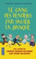 Couverture Le Gang des dentiers, tome 2 : Le gang des dentiers fait sauter la banque Editions Pocket 2016