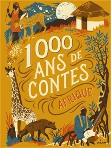 Couverture 1000 ans de contes : Afrique