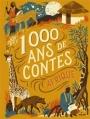 Couverture 1000 ans de contes : Afrique Editions Milan 2015