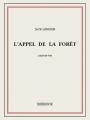 Couverture L'Appel de la forêt / L'Appel sauvage Editions Bibebook 2015