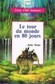 Couverture Le Tour du monde en quatre-vingts jours / Le Tour du monde en 80 jours, abrégée Editions Hemma (Livre club jeunesse) 1992