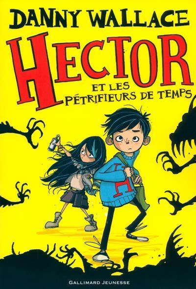 Couverture Hector et les pétrifieurs de temps