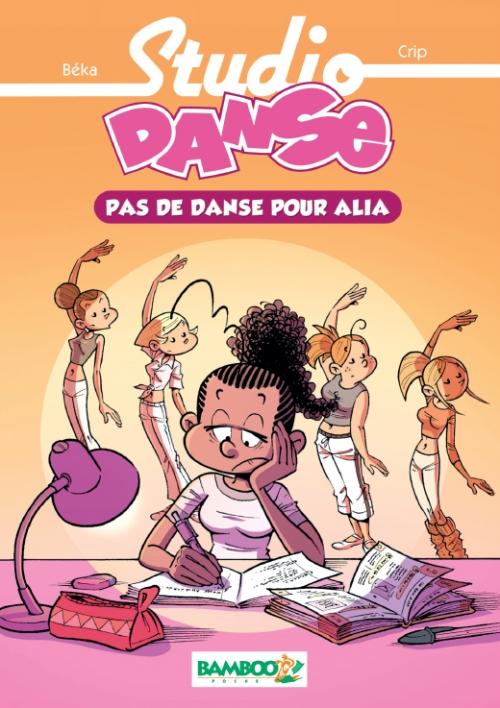 Couverture Studio Danse (roman), tome 2 : Pas de danse pour Alia
