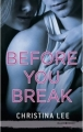 Couverture Between breaths, tome 2 : Before you break Editions Hachette (Black moon - Romance) 2016