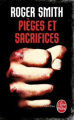 Pièges et sacrifices de Roger Smith