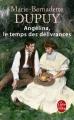 Couverture Angélina, tome 2 : Le temps des délivrances Editions Le Livre de Poche 2016