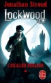 Couverture Lockwood & Co., tome 1 : L'escalier hurleur Editions Le Livre de Poche (Jeunesse) 2016