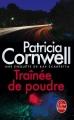 Couverture Kay Scarpetta, tome 21 : Traînée de poudre Editions Le Livre de Poche (Thriller) 2016
