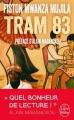 Couverture Tram 83 Editions Le Livre de Poche 2016