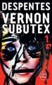 Couverture Vernon Subutex, tome 1 Editions Le Livre de Poche 2016