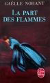 Couverture La part des flammes Editions Le Livre de Poche 2016
