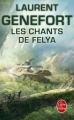 Couverture Les chants de Felya, intégrale Editions Le Livre de Poche 2016