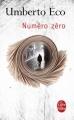 Couverture Numéro zéro Editions Le Livre de Poche 2016
